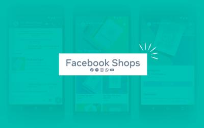 Facebook lanzó sus nuevas tiendas virtuales llamadas 'Facebook Shops'