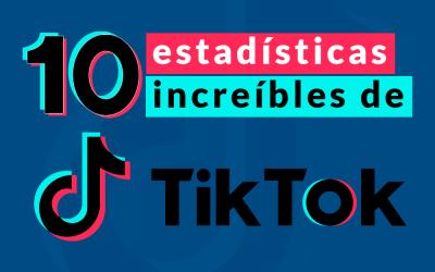 10 increíbles estadísticas de Tiktok en 2020