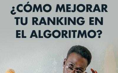 ¿Cómo mejorar tu ranking en el algoritmo de Instagram?