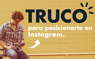 Truco para posicionarte en Instagram