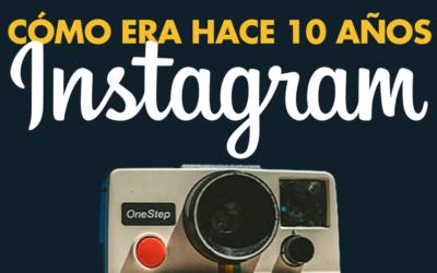 ¿Cómo era Instagram hace 10 años?
